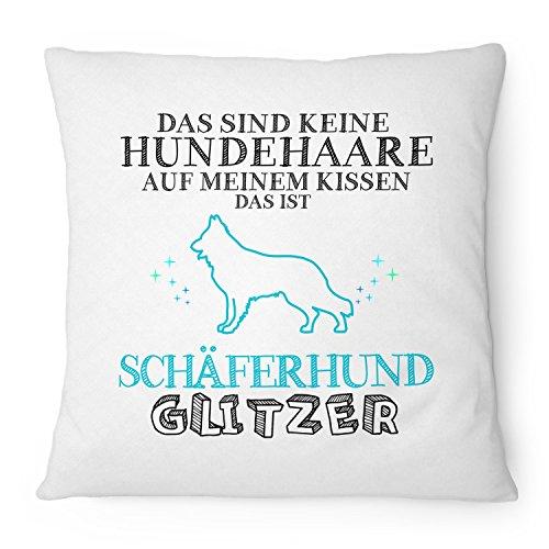 Fashionalarm Kissen Das sind keine Hundehaare - Schäferhund Glitzer - 40x40 cm mit Füllung | Geschenk Idee Rasse Hunde Besitzer Spruch Deutscher, Farbe:weiß (Rasse Schäferhund)