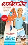 Image de Soul Surfer: A True Story of Faith, Family, and Fighting to Get Back on the Board (English