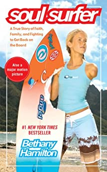 Soul Surfer: A True Story of Faith, Family, and Fighting to Get Back on the Board (English Edition) par [Hamilton, Bethany, Berk, Sheryl, Rick Bundschuh]