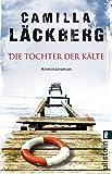 Die Töchter der Kälte (Ein Falck-Hedström-Krimi, Band 3)