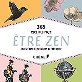 Bloc-Notes 365 Recettes pour être zen