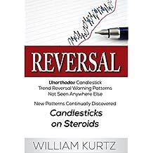 Reversal: Unorthodox Candlestick Reversal Patterns (English Edition)
