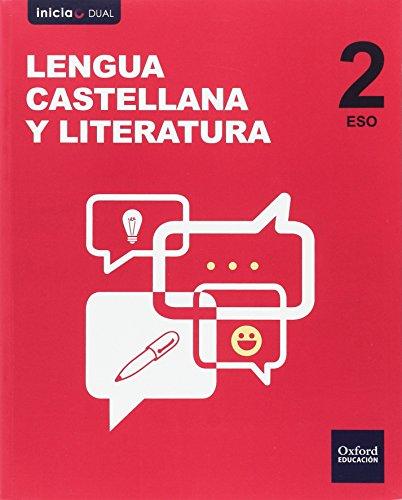 Inicia Dual Lengua Castellana y Literatura 2.º ESO. Libro del Alumno. Pack. Canarias - 9780190514426