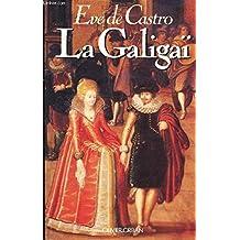La Galigaï