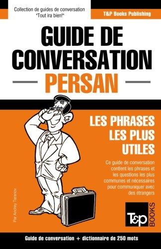 Descargar Libro Guide de conversation Français-Persan et mini dictionnaire de 250 mots de Andrey Taranov