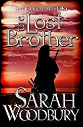 The Lost Brother (A Gareth & Gwen Medieval Mystery Book 6)