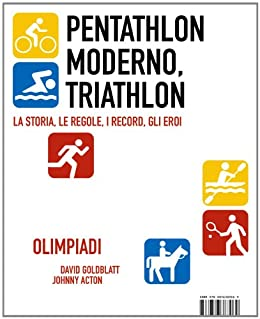 Pentathlon moderno, Triathlon di [Goldblatt, David, Acton, Johnny]