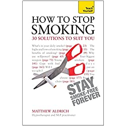 How to Stop Smoking - 30 Solutions to Suit You: Teach Yourself (Teach Yourself: General Reference)