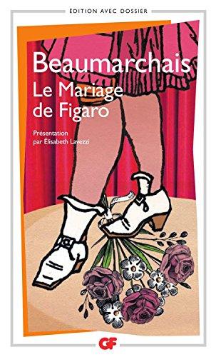 Le Mariage de Figaro (GF) par Pierre Augustin Caron (de) Beaumarchais