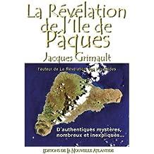 La Révélation de l'Île de Pâques