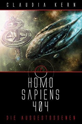 Homo Sapiens 404 Sammelband 2: Die Ausgestoßenen
