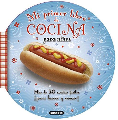 Mi primer libro de cocina para niños por M. Ángel Bibian