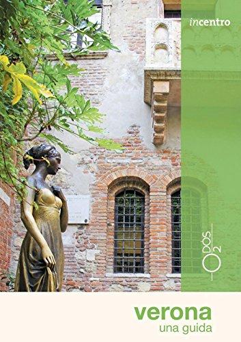 Verona. Una guida