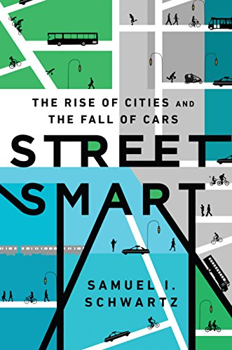street-smart-the-rise-of-cities-and-the-fall-of-cars-english-edition