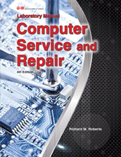 Computer Service and Repair por Richard M. Roberts