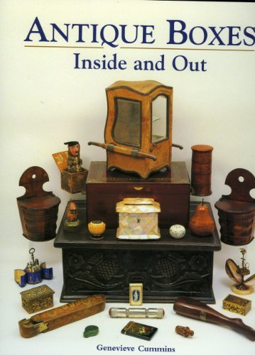 Antique Boxes-Inside and Out: For Eating, Drinking and Being Merry by Genevieve Cummins (2005-12-02)
