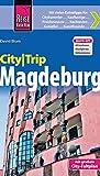 Reise Know-How CityTrip Magdeburg: Reiseführer mit Faltplan und kostenloser Web-App