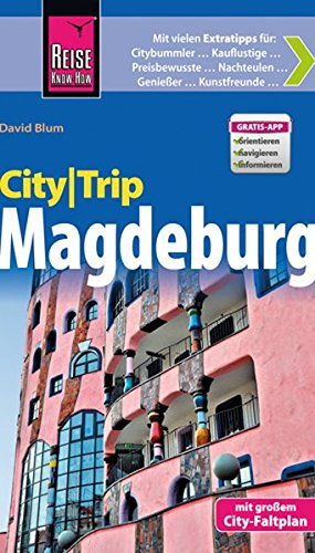 CityTrip Magdeburg: Reiseführer mit Faltplan und kostenloser Web-App