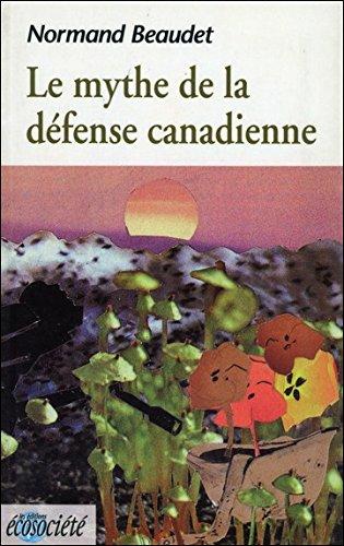 Le mythe de la défense canadienne
