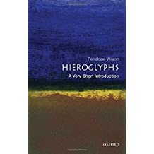 Hieroglyphs: A Very Short Introduction (Very Short Introductions) by Penelope Wilson (2004-08-12)