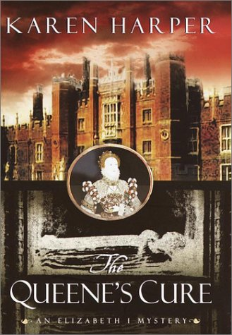 The Queen's Cure (Elizabeth I Mysteries (Dell))