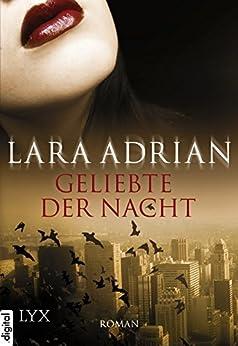 Geliebte der Nacht von [Adrian, Lara]