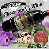 Chocolate, Wine and Romance