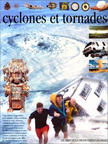 Cyclones et tornades