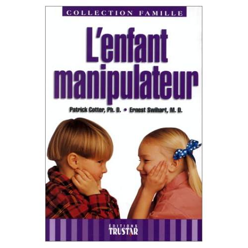L'enfant manipulateur