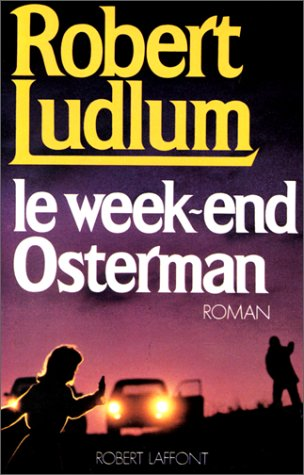 Le Week-end Osterman (Best-sellers)