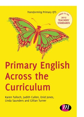 Primary English Across the Curriculum (Transforming Primary Qts Series)