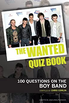The Wanted Quiz Book by [Cowlin, Chris]