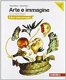 Arte e immagine. Il libro delle immagini. Per la Scuola media. Con espansione online