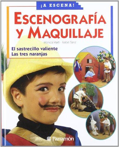 ESCENOGRAFIA Y MAQUILLAJE (A escena)