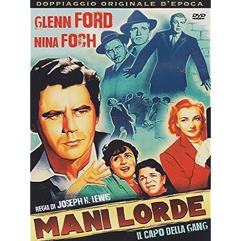 Mani Lorde - Il Capo Della Gang