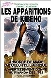 des apparitions ? kibeho annonce de marie au coeur de l afrique