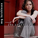 Songtexte von Meg Hutchinson - The Crossing