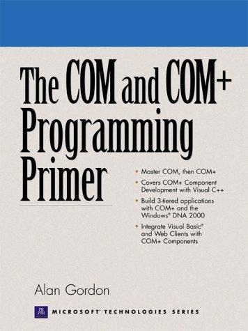 The COM and COM+ Programming Primer