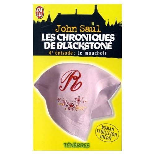 Les chroniques de Blackstone, Tome 4 : Le mouchoir
