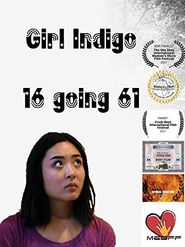 Girl Indigo - 16 going 61