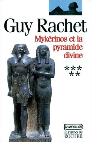 Mykérinos et la pyramide divine