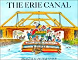 The Erie Canal (Peter Spier Bk)