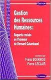 Gestion des ressources humaines - Regards croisés en l'honneur de Bernard Galambaud