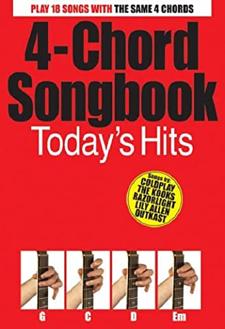 4-Chord Songbook: Today s Hits: Songbook für Gitarre (Hits Songbook)