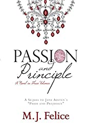 Passion and Principle:: A Sequel to Pride and Prejudice (The Heart of Pemberley Book 1)