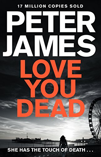 Peter James - Love You Dead Audiobook Free Online
