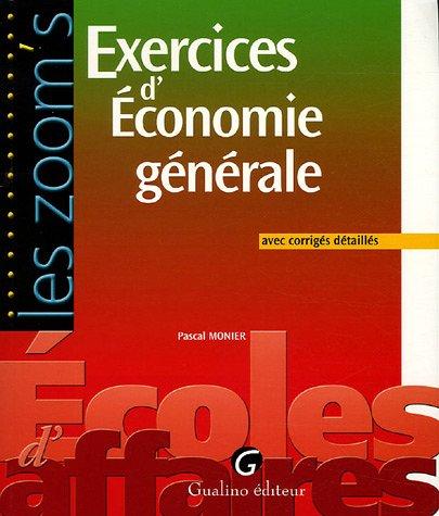 Exercices d'Economie générale
