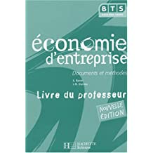 Economie d'entreprise BTS 2e année : Documents et méthodes Livre du professeur