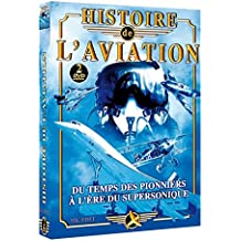 Histoires de l'aviation - Du Temps des Pionniers à l'Ere du Supersonique 2DVD