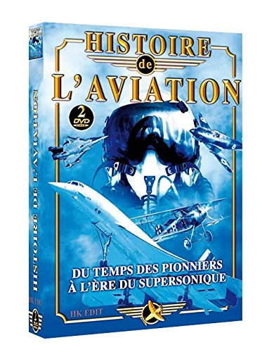 Histoires de l'aviation - Du Temps des Pionniers à l'Ere du Supersonique 2DVD